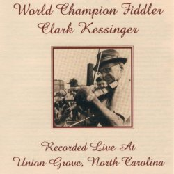 Clark Kessinger Old Time Country Music